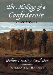 The Making of a Confederate av William L. Barney (Heftet)