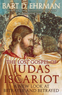 The Lost Gospel of Judas Iscariot av Bart D. Ehrman (Innbundet)