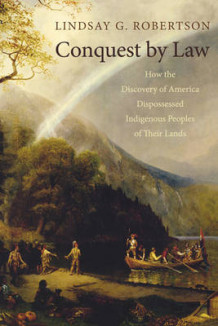 Conquest by Law av Lindsay G. Robertson (Heftet)