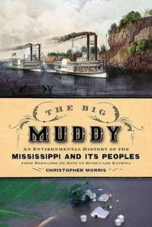 The Big Muddy av Christopher Morris (Innbundet)