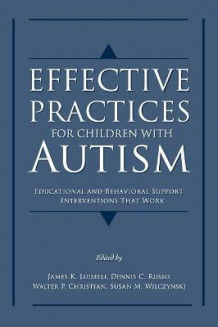 Effective Practices for Children with Autism (Innbundet)