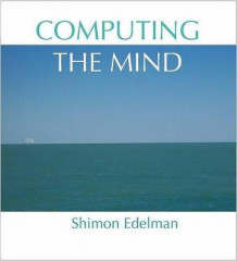 Computing the Mind av Shimon Edelman (Innbundet)