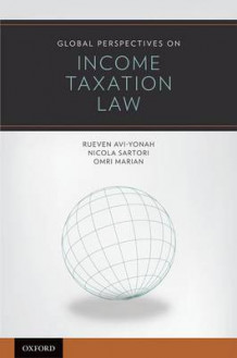 Global Perspectives on Income Taxation Law av Reuven S. Avi-Yonah, Nicola Sartori og Omri Marian (Innbundet)