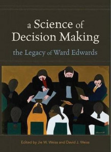 A Science of Decision Making (Innbundet)