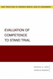 Evaluation of Competence to Stand Trial av Ronald Roesch og Patricia A. Zapf (Heftet)