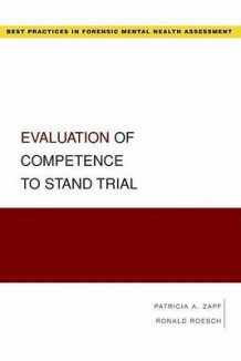 Evaluation of Competence to Stand Trial av Patricia A. Zapf og Ronald Roesch (Heftet)