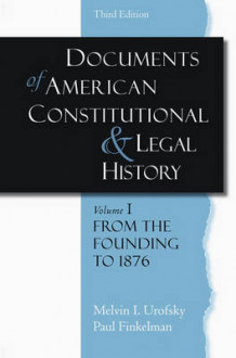 Documents of American Constitutional and Legal History: From the Founding to 1986 Volume 1 av Melvin I. Urofsky og Paul Finkelman (Heftet)