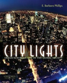 City Lights av Founder and Director E Barbara Phillips (Heftet)