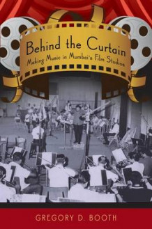 Behind the Curtain av Gregory D. Booth (Heftet)