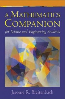 A Mathematics Companion for Science and Engineering Students av Jerome R. Breitenbach (Heftet)