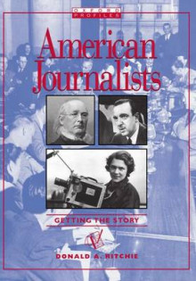 American Journalists av Donald A. Ritchie (Heftet)