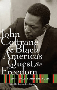 John Coltrane and Black America's Quest for Freedom (Innbundet)