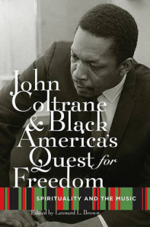 John Coltrane and Black America's Quest for Freedom (Heftet)