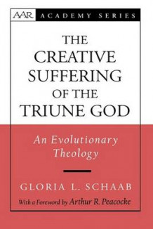 Creative Suffering of the Triune God av Gloria L. Schaab (Innbundet)