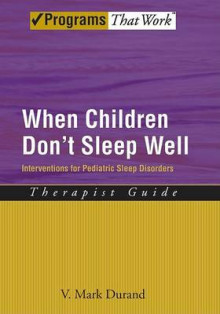 When Children Don't Sleep Well: Therapist Guide av V. Mark Durand (Heftet)