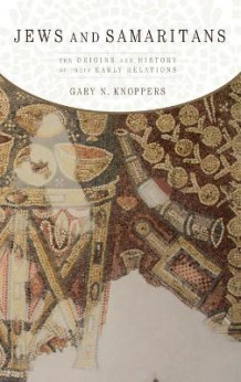 Jews and Samaritans av Gary N. Knoppers (Innbundet)
