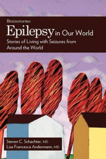 Epilepsy in Our World av Lisa Francesca Andermann (Heftet)