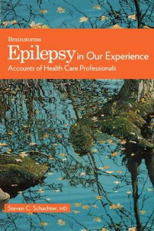 Epilepsy in Our Experience (Heftet)