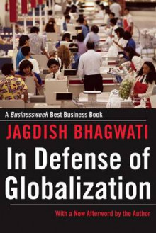 In Defense of Globalization av Jagdish N. Bhagwati (Heftet)