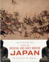 Handbook to Life in Medieval and Early Modern Japan av William E. Deal (Heftet)