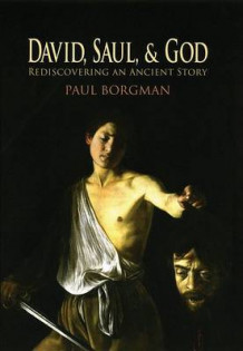 David, Saul, and God av Paul Borgman (Innbundet)