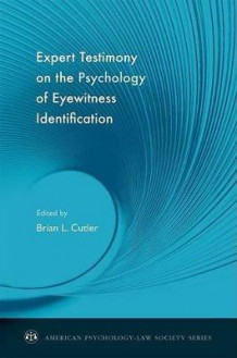 Expert Testimony on the Psychology of Eyewitness Identification (Innbundet)