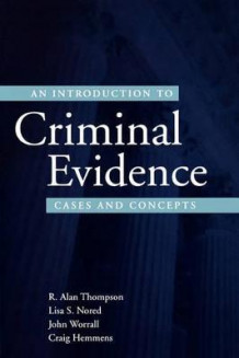 An Introduction to Criminal Evidence av R. Alan Thompson, Lisa S. Nored, John Worrall og Craig Hemmens (Heftet)