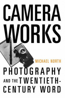 Camera Works av Michael North (Heftet)