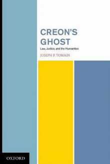Creon's Ghost av Joseph P. Tomain (Innbundet)