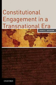 Constitutional Engagement in a Transnational Era av Vicki C. Jackson (Innbundet)