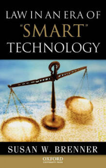 Law in an Era of Smart Technology av Susan Brenner (Innbundet)