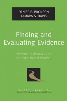 Finding and Evaluating Evidence av Denise E. Bronson og Tamara S. Davis (Heftet)