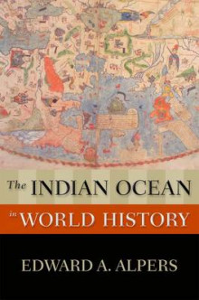 The Indian Ocean in World History av Edward A. Alpers (Heftet)