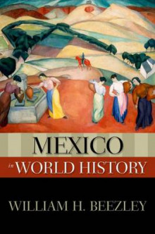 Mexico in World History av William H. Beezley (Heftet)