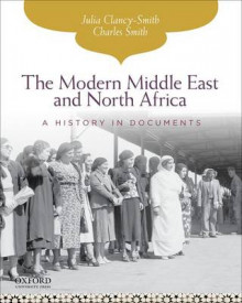 The Modern Middle East and North Africa av Julia Clancy-Smith og Charles Smith (Heftet)