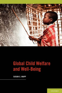 Global Child Welfare and Well-being av Susan C. Mapp (Heftet)