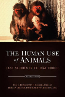 The Human Use of Animals av Tom L. Beauchamp, F. Barbara Orlans, Rebecca Dresser, David B. Morton og John P. Gluck (Heftet)