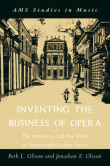 Inventing the Business of Opera av Beth Glixon og Jonathan Glixon (Heftet)