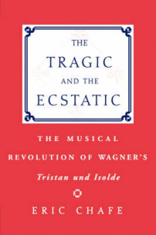The Tragic and the Ecstatic av Eric Chafe (Heftet)