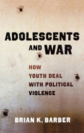 Adolescents and War av Brian K Barber (Innbundet)