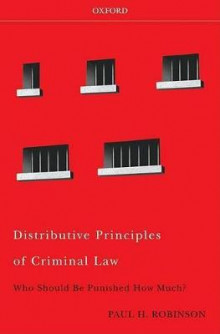 Distributive Principles of Criminal Law av Paul H. Robinson (Innbundet)