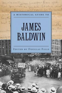 A Historical Guide to James Baldwin (Heftet)