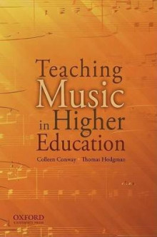 Teaching Music in Higher Education av Colleen M. Conway og Thomas M. Hodgman (Heftet)