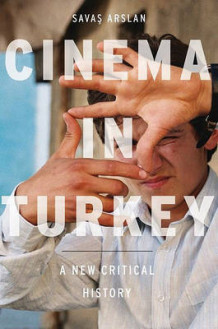 Cinema in Turkey av Savas Arslan (Innbundet)
