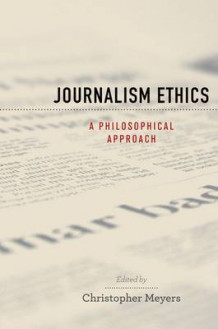 Journalism Ethics (Heftet)