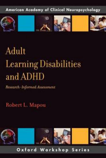 Adult Learning Disabilities and ADHD av Robert L. Mapou (Heftet)