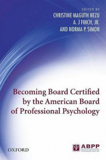 Becoming Board Certified by the American Board of Professional Psychology (Heftet)