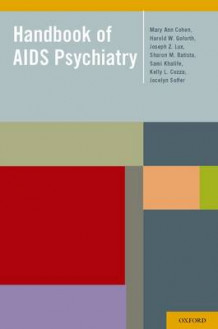 Handbook of AIDS Psychiatry av Mary Ann Cohen, Harold Goforth, Joseph Lux, Sharon Batista, Sami Khalife, Kelly L. Cozza og Jocelyn Soffer (Innbundet)