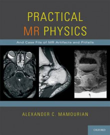 Practical MR Physics av Alexander C. Mamourian (Heftet)
