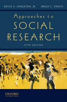 Approaches to Social Research av Royce Singleton og Bruce C. Straits (Innbundet)
